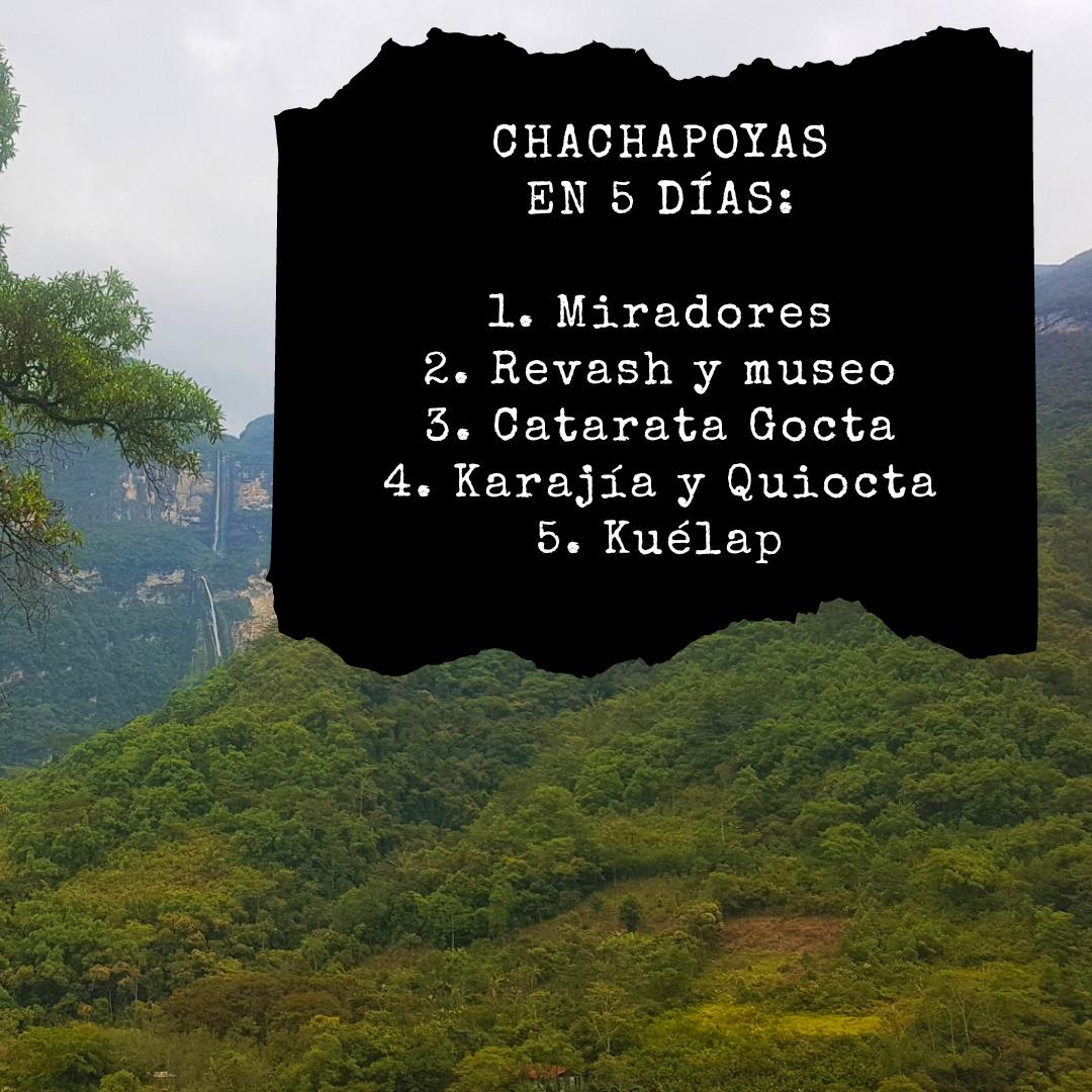 5 días en Chachapoyas. Itinerario.