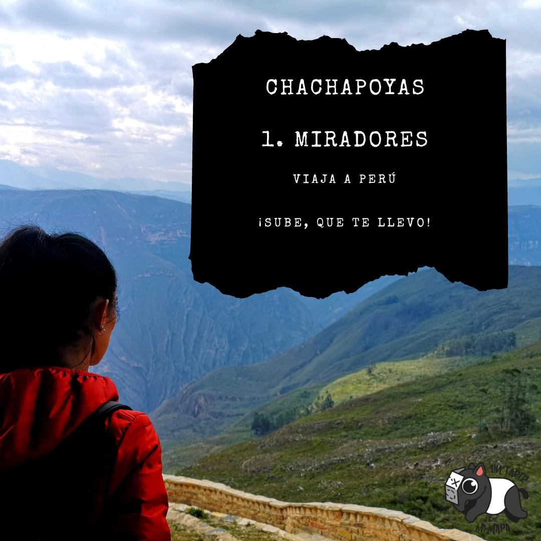 Chachapoyas. Parte I