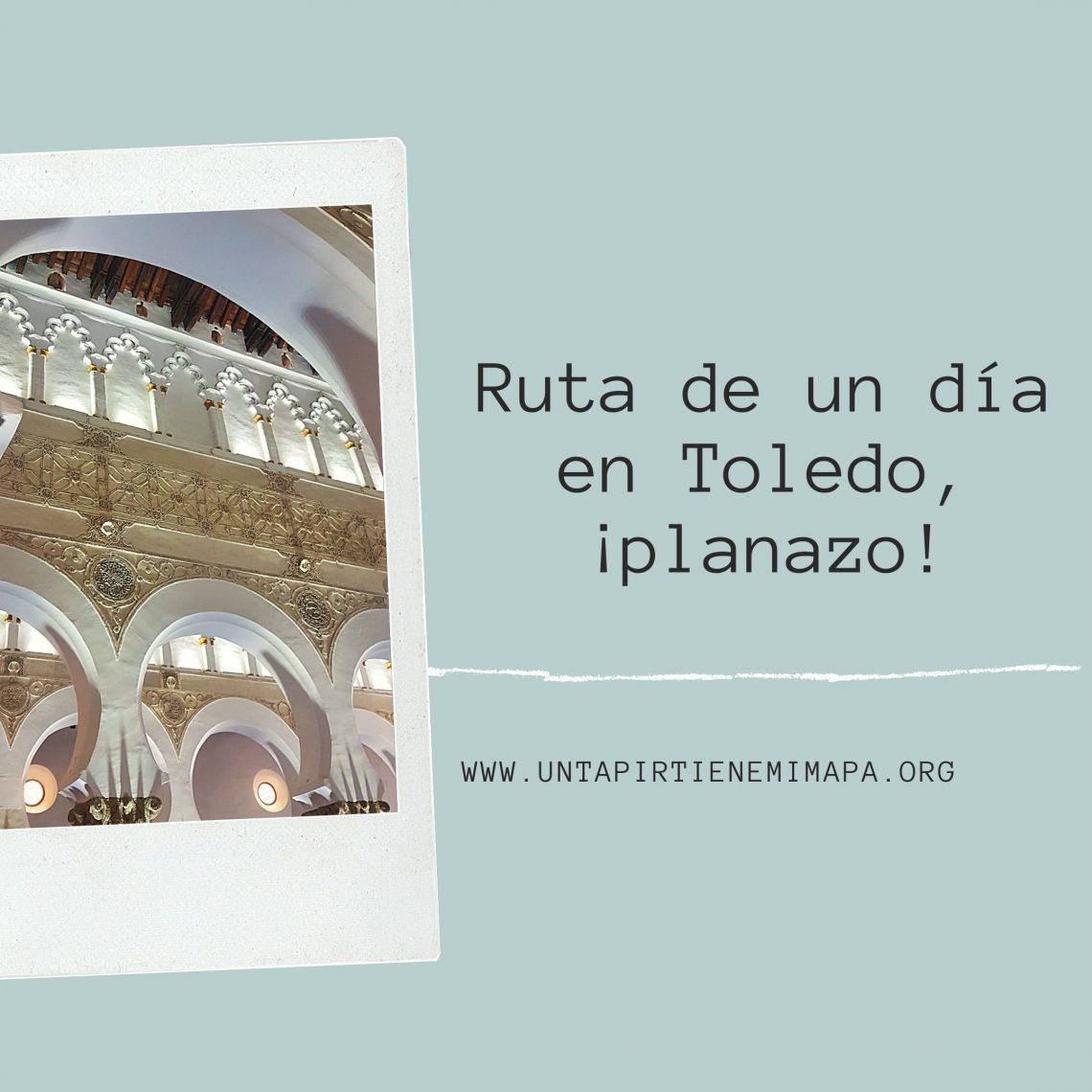 Imagen principal del post Ruta de un día en Toledo